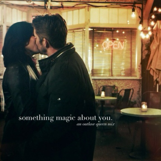 something magic about you