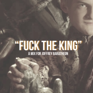 Fuck the King