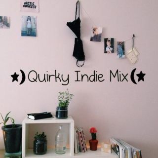 Quirky Indie Mix