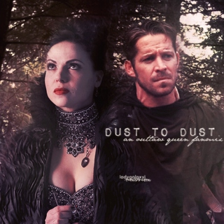 dust to dust [outlaw queen]