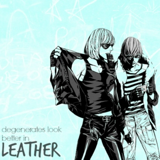 degenerates look better in leather [matt/mello]