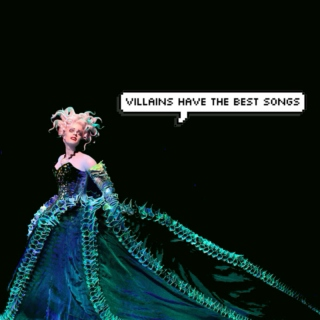 villains have the best songs: a broadway mix