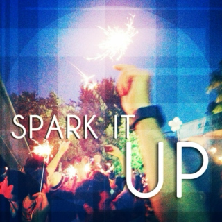 Spark it up