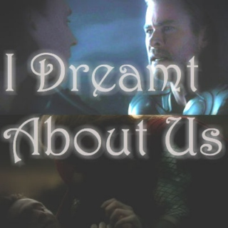 I Dreamt About Us