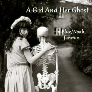 A Girl And Her Ghost
