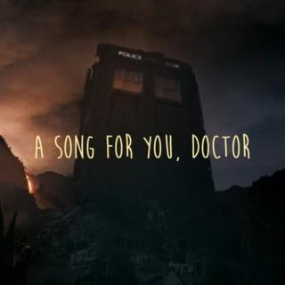 A Song for You, Doctor