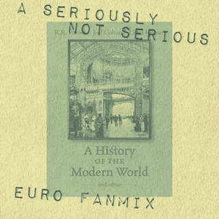 a seriously not serious euro fanmix