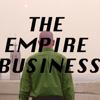the empire business.