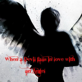 When An Angel Falls In Love With A Devil