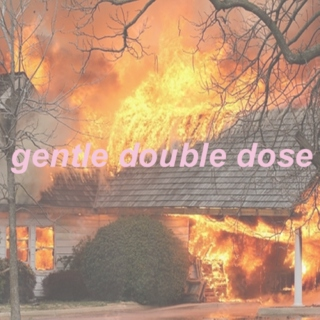 gentle double dose