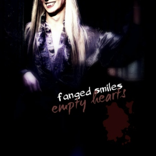 fanged smiles // empty hearts
