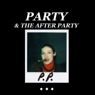 party & the after party