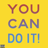 You Can Do It!!