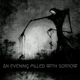 An Evening Filled With Sorrow