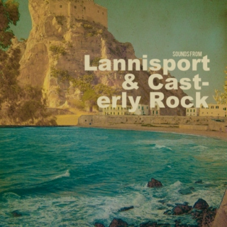 Sounds from Lannisport and Casterly Rock