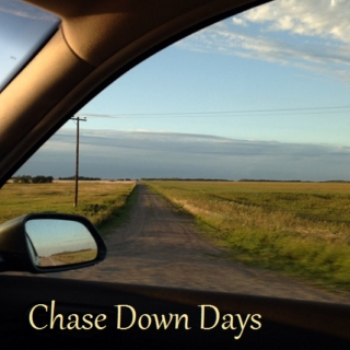 Chase Down Days