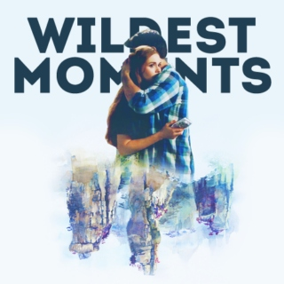wildest moments