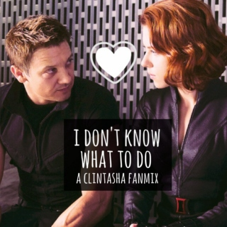 I Don't Know What To Do | Clintasha