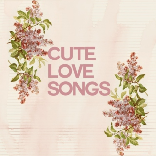 cute love songs