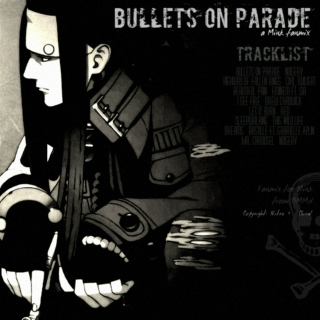 bullets on parade