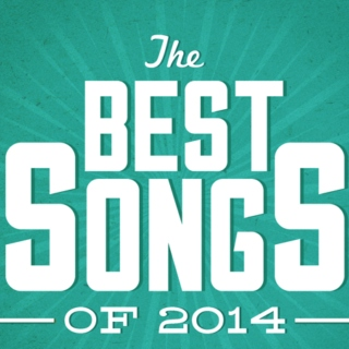 Best Songs of 2014 (part 1)