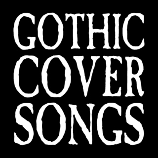 Gothic Cover Songs