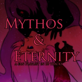 Mythos & Eternity