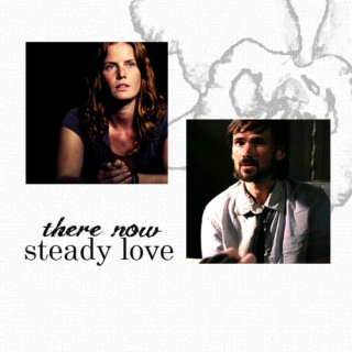 there now, steady love {charladay}