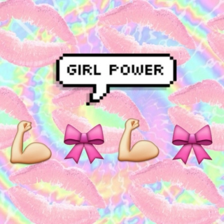 girl power ✿❀