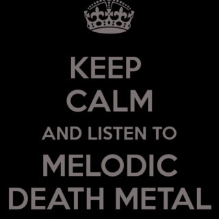 Melodic death metal /o/