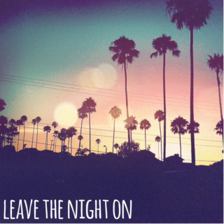 leave the night on.
