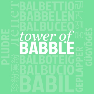 tower of babble