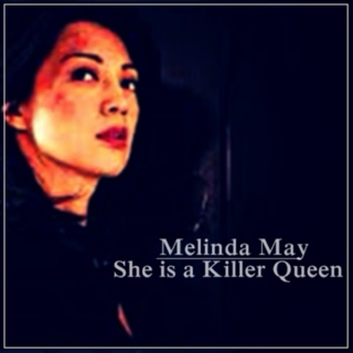 May - She is a killer queen