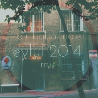 Bir Baba Indie Mix | September 2014