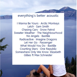 everything's better acoustic