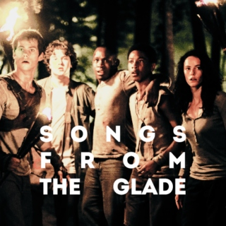 songs from the glade