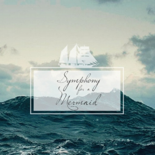 Symphony for a Mermaid