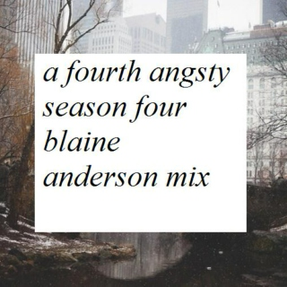 A Fourth Angsty Season Four Blaine Anderson Mix