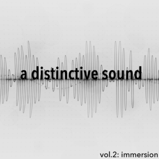 a distinctive sound: immersion [2/4]