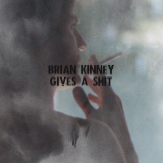 BRIAN KINNEY GIVES A SHIT