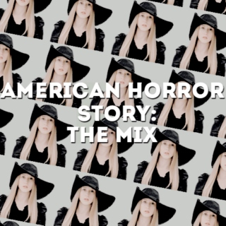 American Horror Story: the mix
