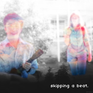 skipping a beat