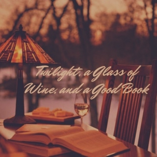 Twilight, a Glass of Wine, and a Good Book
