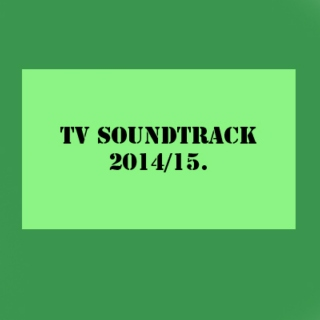 TV Soundtrack 2014/15