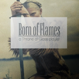Born of Flames