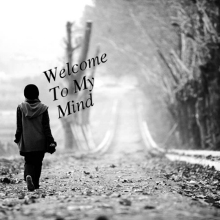 Welcome To My Mind