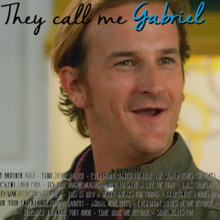 They call me Gabriel