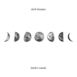 dark designs, darker minds
