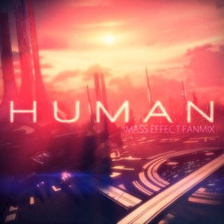 HUMAN: Mass Effect Mix