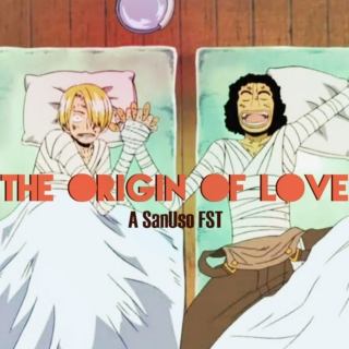 The Origin of Love- A SanUso FST